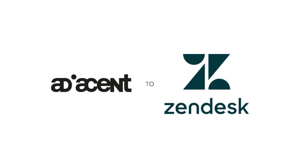 Adiacent TO Zendesk
